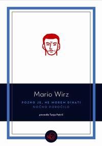 Pogovor z Mariem Wirzem