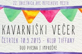 Kavarniski vecer - 10. 9. 2015