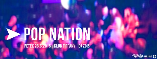Pop nation - 26. 6. 2015