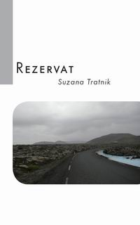 Suzana Tratnik: Rezervat